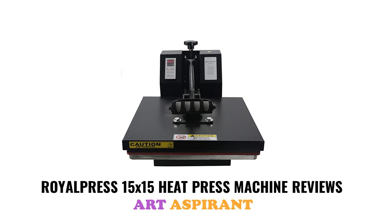 "RoyalPress 15"" x 15"" Heat Press Machine Review"